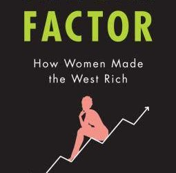 How Women Made the West Rich – a lesson from economic history