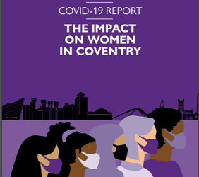 Covid-19 Report- The Impact on Women in Coventry