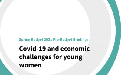 Spring Budget 2021: Covid-19 and economic challenges for young women