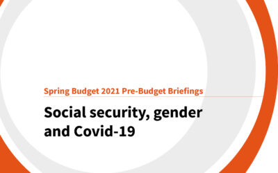 Spring Budget 2021: Social security, gender and Covid-19