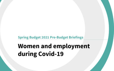 Spring Budget 2021: Women and employment during Covid-19