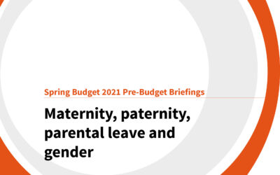 Spring Budget 2021: Maternity, paternity and parental leave