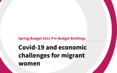 Spring Budget 2021: Covid-19 and economic challenges for migrant women