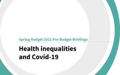 Spring Budget 2021: Health inequalities and Covid-19