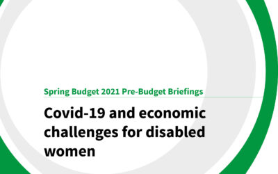 Spring Budget 2021: Covid-19 and economic challenges for disabled women